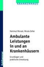 Ambulante Leistungen in und an Krankenhäusern