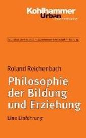Philosophie der Bildung und Erziehung
