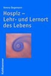 Hospiz - Lehr- und Lernort des Lebens