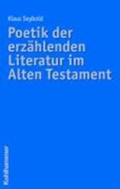 Poetik der erzählenden Literatur im Alten Testament