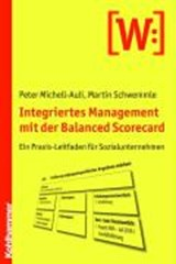 Integriertes Management mit der Balanced Scorecard | Peter Michell-Auli |