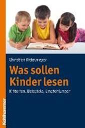 Was sollen Kinder lesen