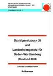 Sozialgesetzbuch XI unter Berücksichtigung des Pflege-Weiterentwicklungsgesetzes (PfWG)Qualitätssicherungsgesetzes (PQsG) und Landesheimgesetz für Baden Württemberg