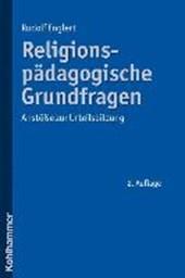 Religionspädagogische Grundfragen