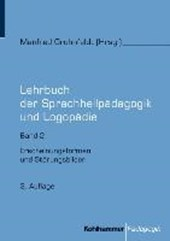 Lehrbuch der Sprachheilpädagogik und Logopädie. Band 2