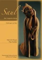 Saul - der tragische König