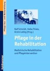 Pflege in der Rehabilitation