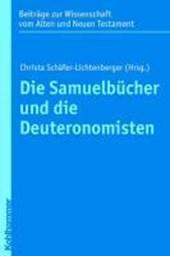 Die Samuelbücher und die Deuteronomisten