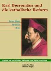 Karl Borromäus und die katholische Reform