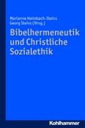 Bibelhermeneutik und Christliche Sozialethik