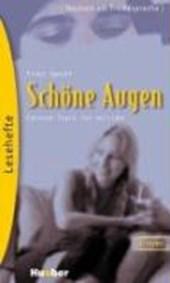 Lesehefte Deutsch als Fremdsprache Stufe B1. Schöne Augen