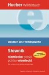 Hueber Wörterbuch Deutsch als Fremdsprache. Deutsch-Polnisch - Polnisch-Deutsch