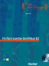 Start Deutsch 1. Fit fürs Goethe-Zertifikat B2