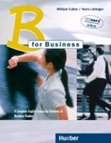 B for Business. Lehrbuch | William Cullen |