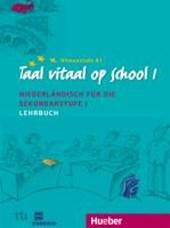 Taal vitaal op school 1. Lehrbuch