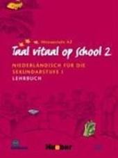 Taal vitaal op school 2. Lehrbuch