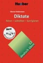 Deutsch üben 12. Diktate