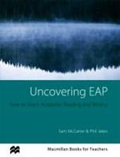 Macmillan Books for Teachers: Uncovering EAP