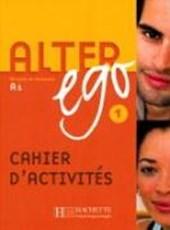 Alter ego 1 Cahier d'activités - Arbeitsbuch