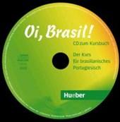 Oi, Brasil! Audio-CD zum Kursbuch