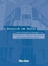 Deutsch im Hotel 1/2. Lehrerhandreichungen