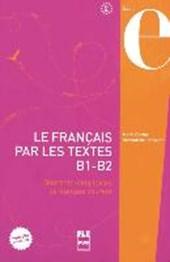 Le Français par les textes B1-B2. Kursbuch