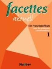 facettes aktuell 1. Lehrerhandbuch