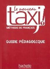 Le nouveau taxi ! 1 - Guide pédagogique