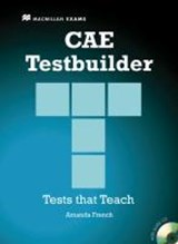 CAE Testbuilder. Tests that Teach. Student's Book with Key | Amanda French |