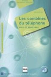 Les combines du téléphone. Livre de l'élève