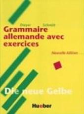 Lehr- und Übungsbuch der deutschen Grammatik. Deutsch- Französisch. Neuausgabe