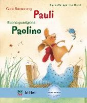 Gute Besserung Paul. Kinderbuch Deutsch-Italienisch mit MP3-Hörbuch zum Herunterladen