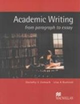 Academic Writing from paragraph to essay | Dorothy E Zemach |