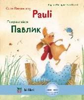 Gute Besserung Paul. Kinderbuch Deutsch-Russisch mit MP3-Hörbuch zum Herunterladen