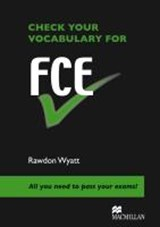 Check your English Vocabulary for FCE | auteur onbekend |