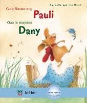 Gute Besserung Paul. Kinderbuch Deutsch-Spanisch mit MP3-Hörbuch zum Herunterladen