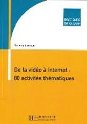 De la Vidéo à Internet : 80 activités thématiques. Buch mit DVD