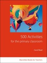 500 Activities for the Primary Classroom | Carol Read |