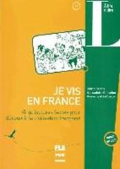 Je vis en France