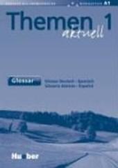 Themen aktuell 1. Glossar Deutsch - Spanisch