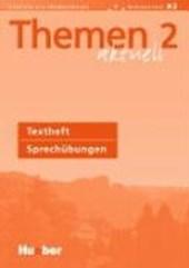 Themen aktuell 2. Textheft Sprechübungen