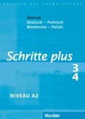 Schritte plus 3 + 4. Glossar Deutsch-Polnisch - Glosariusz Niemiecko-Polski
