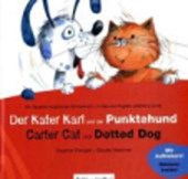 Der Kater Karl und der Punktehund / Carter Cat and Dotted Dog