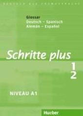 Schritte plus 1+2. Glossar Deutsch-Spanisch - Glosario Alemán-Español