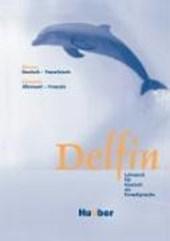 Delfin. Glossar Deutsch - Französisch
