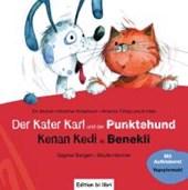 Der Kater Karl und der Punktehund / Kenan Kedi ile Benekli