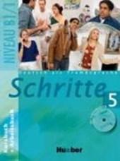 Schritte 5. Kursbuch und Arbeitsbuch mit Audio-CD zum Arbeitsbuch