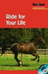 Ride for Your Life. Lektüre + CD