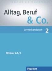 Alltag, Beruf & Co. 02. Lehrerhandbuch