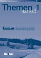 Themen aktuell 1. Glossar Deutsch - Französisch